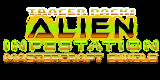 Bundle logo of Tracer Pack: Alien Infestation Mastercraft Bundle