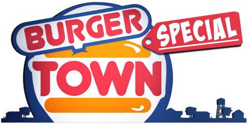 Burger Town Special