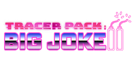 Bundle logo of Tracer Pack: Big Joke II