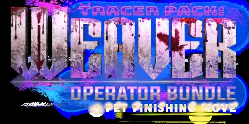 Tracer Pack: Weaver Operator Bundle
