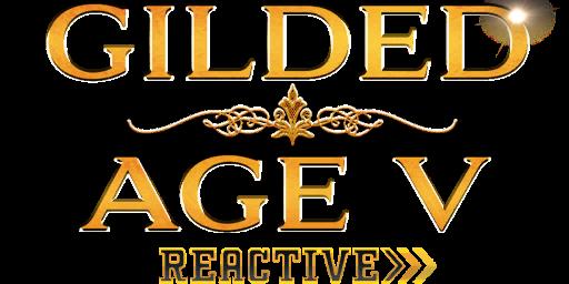 Bundle logo of Gilded Age V: Reactive Bundle